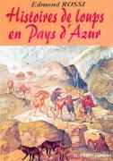 HISTOIRES DE LOUPS EN PAYS D'AZUR